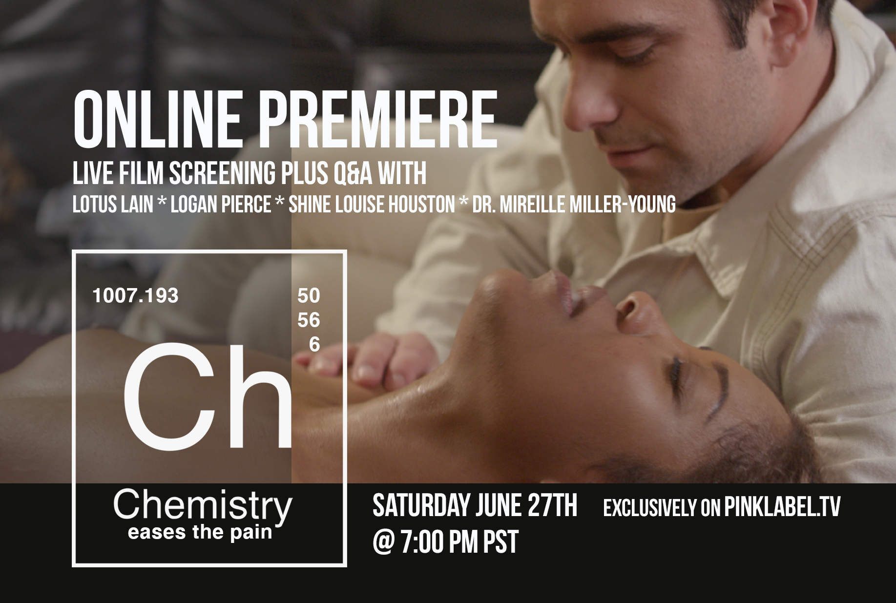 Online premiere of Shine Louise Houston's new film, Chemistry Eases The Pain.