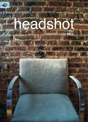 Poster from the erotic movie Headshot directed by Jennifer Lyon Bell of Blue Artichoke Films
