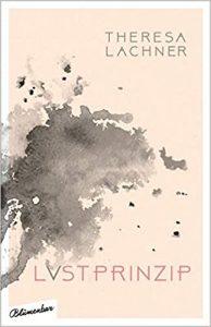 Lvstprinzip, a book by Theresa Lachner