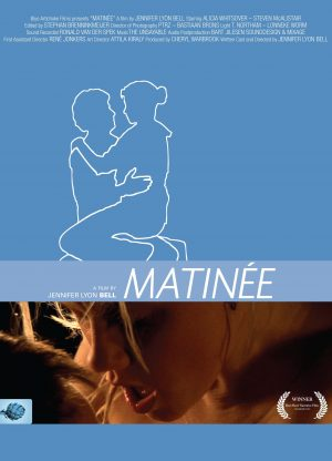Poster from the erotic film Matinee, a movie directed by Jennifer Lyon Bell of Blue Artichoke Films